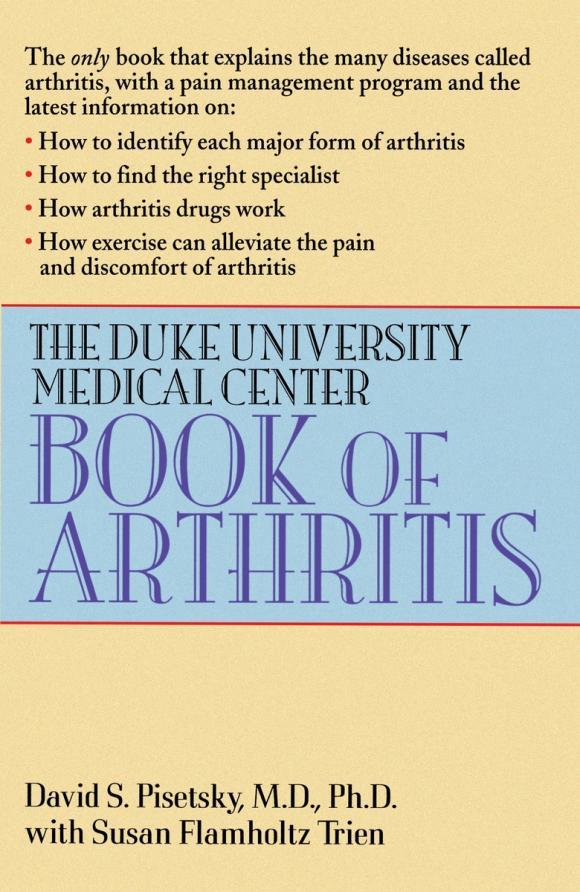 The Duke University Medical Center Book of Arthritis psoriatic arthritis