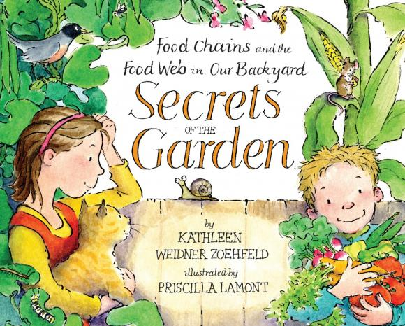Secrets of the Garden: Food Chains and the Food Web in Our Backyard in garden мармелад 10
