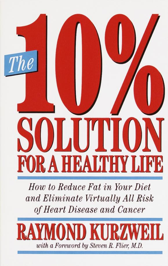 The 10% Solution for a Healthy Life 10 smd2323