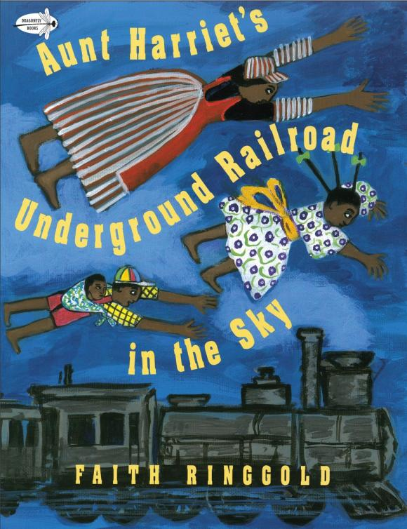 Aunt Harriet's Underground Railroad in the Sky the underground railroad