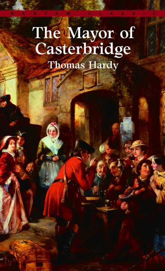 The Mayor of Casterbridge hardy thomas mayor of casterbridge the