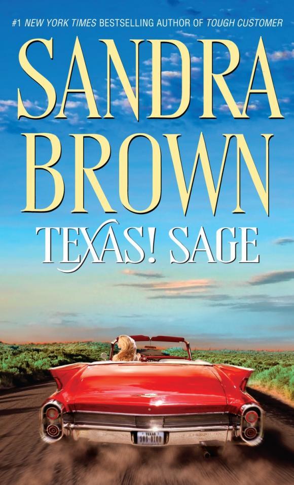 Texas! Sage promise me texas