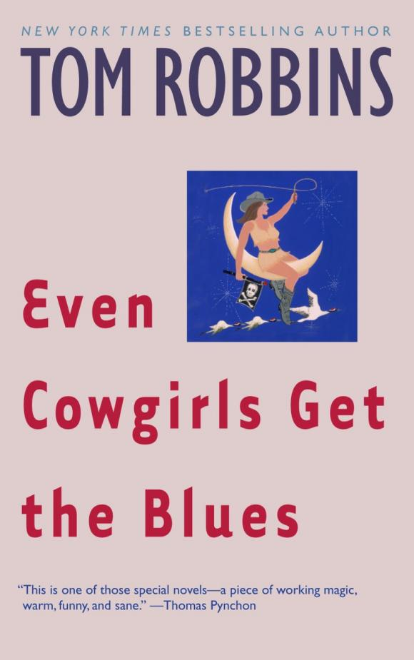 Even Cowgirls Get the Blues even cowgirls get the blues