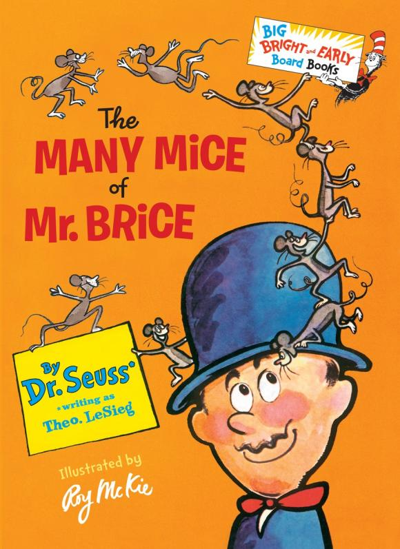 The Many Mice of Mr. Brice of mice and magic