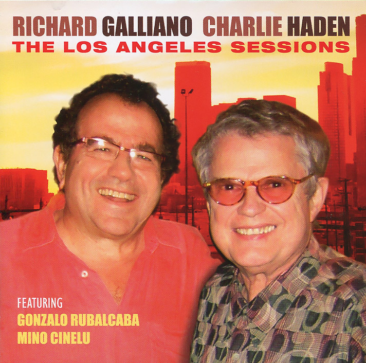 Richard Galliano / Charlie Haden. The Los Angeles Sessions
