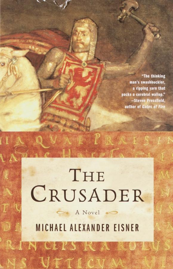 The Crusader the painter of battles a novel