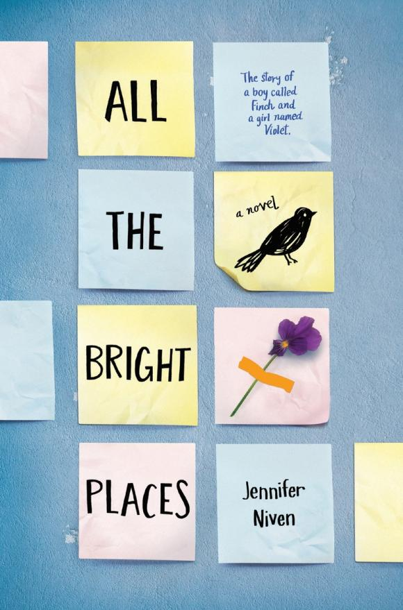 All the Bright Places all the bright places
