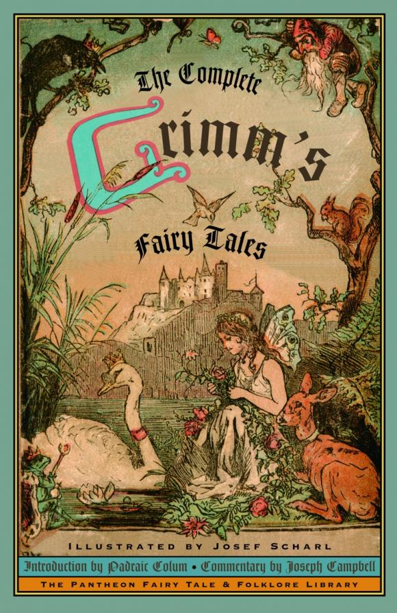 The Complete Grimm's Fairy Tales joseph jacobs english fairy tales