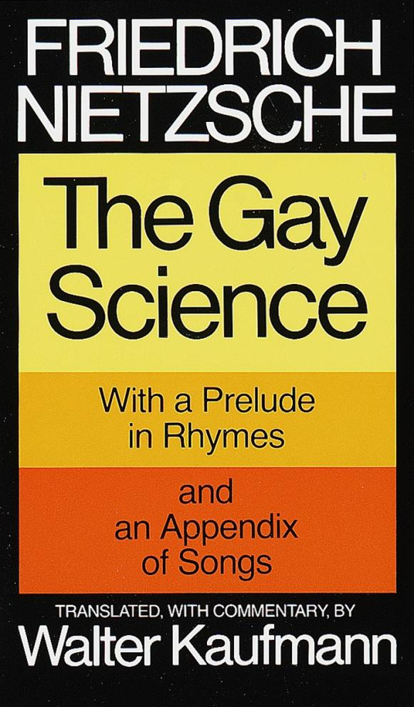 The Gay Science.