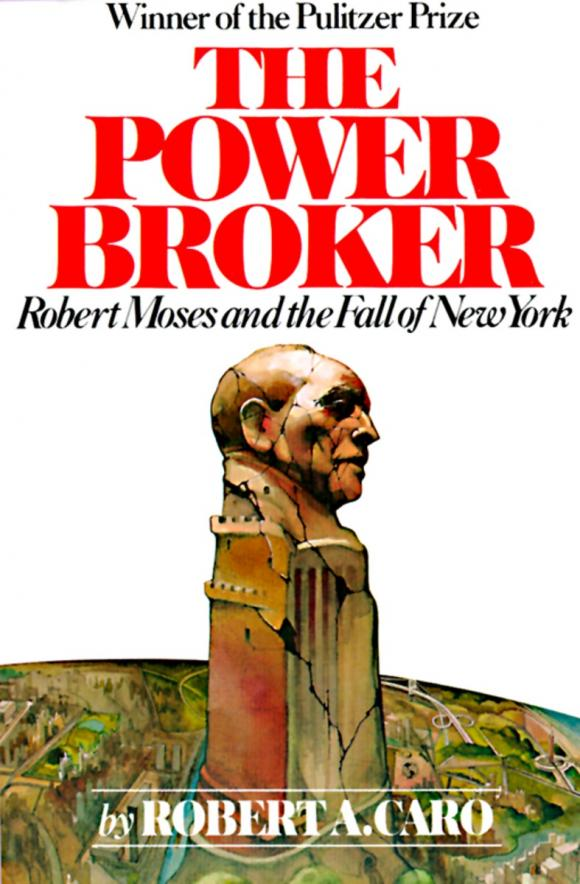 The Power Broker: Robert Moses and the Fall of New York пенка roland roland ro031lwgmb71