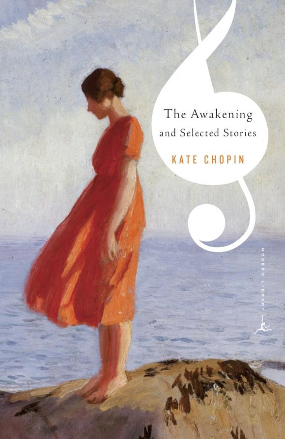 The Awakening and Selected Stories the awakening and selected stories of kate chopin