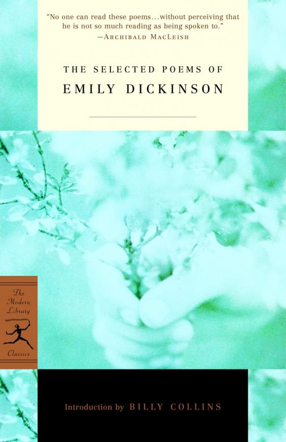The Selected Poems of Emily Dickinson dream of the unified field – selected poems 1974–1994