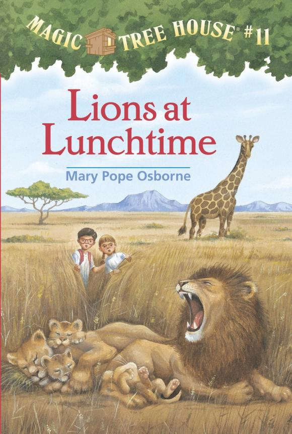 Magic Tree House #11: Lions at Lunchtime mary pope osborne magic tree house 2 the knight at dawn full color edition