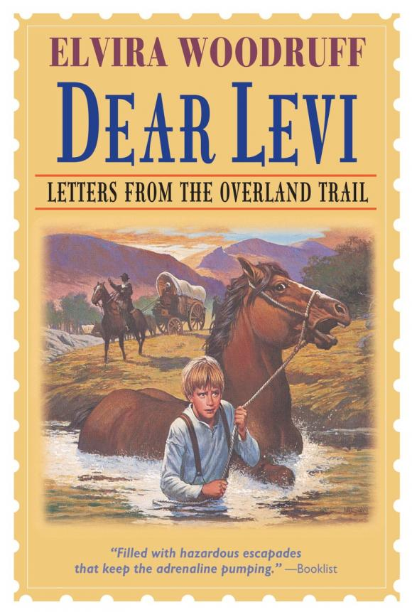 Dear Levi: Letters from the Overland Trail dear amy uk bestseller