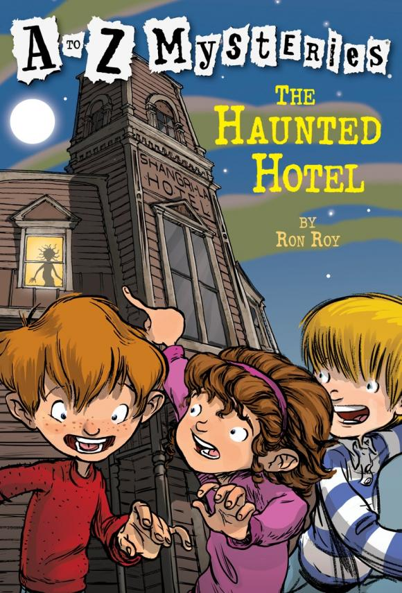 A to Z Mysteries: The Haunted Hotel the haunted