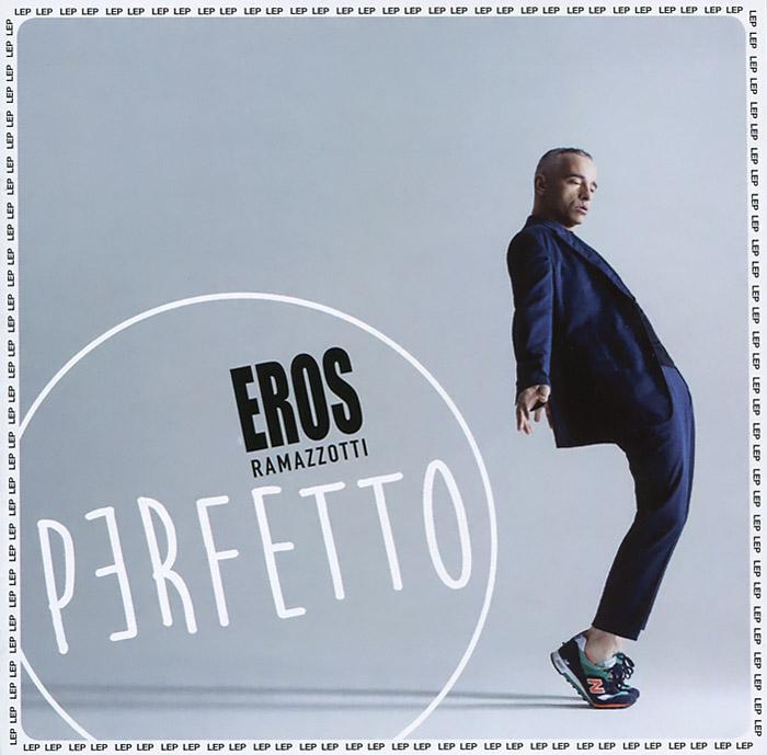 Eros Ramazzotti. Perfetto