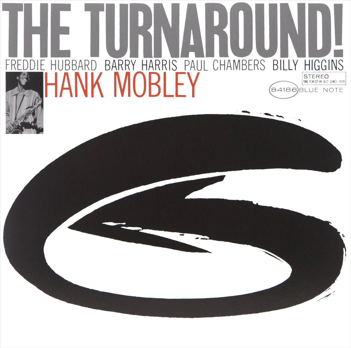 Хэнк Мобли Hank Mobley. The Turnaround (LP) hank mobley no room for squares lp