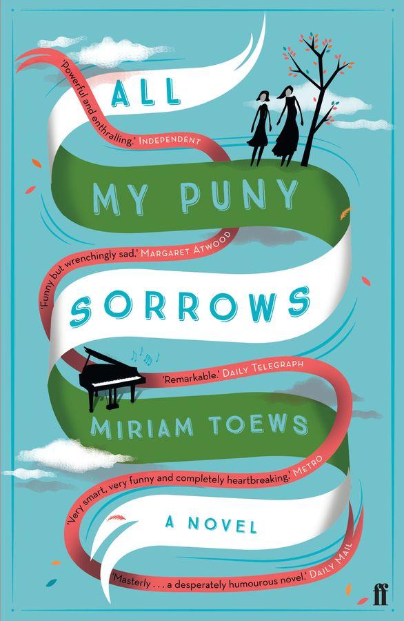 All My Puny Sorrows all my puny sorrows