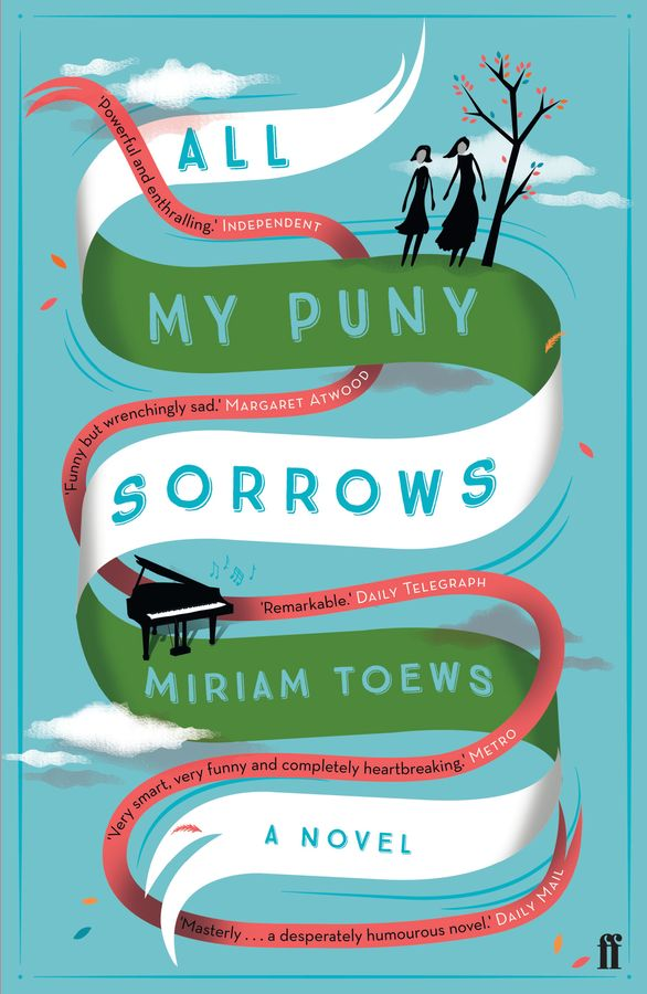 All My Puny Sorrows weir a the martian a novel