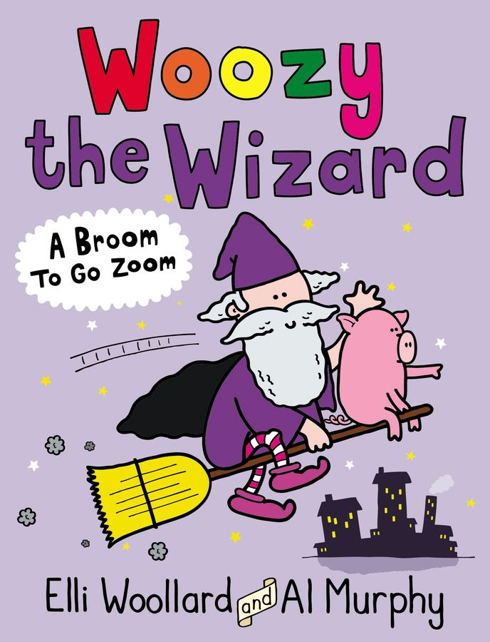 Woozy the Wizard: A Broom to Go Zoom tigers and spies daisy colour reader