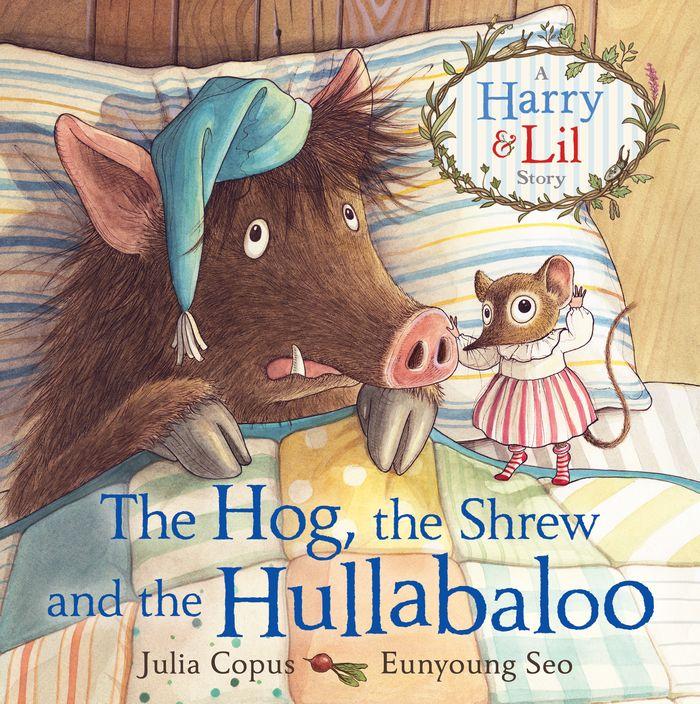 Купить The Hog, the Shrew and the Hullabaloo