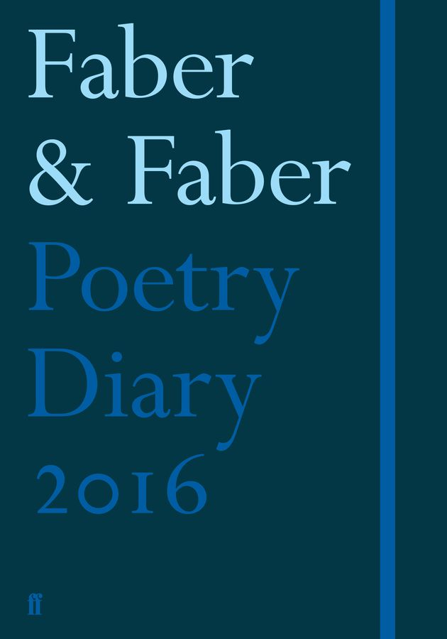 Faber Poetry Diary 2016  sandie byrne the poetry of ted hughes