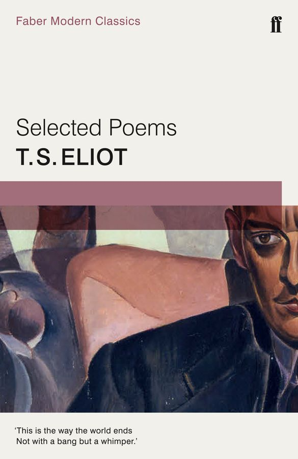 Selected Poems of T. S. Eliot dream of the unified field – selected poems 1974–1994