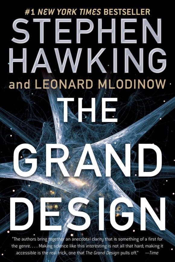 The Grand Design hawking s mlodinov l the grand design