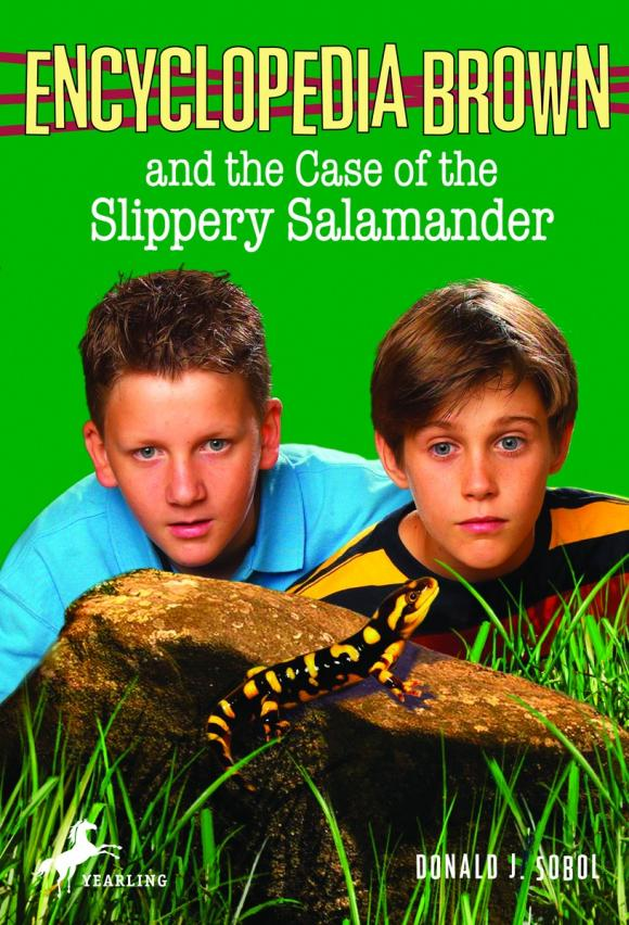 Encyclopedia Brown and the Case of the Slippery Salamander donald j sobol encyclopedia brown mysteries volume i boy detective the case of the secret pitch