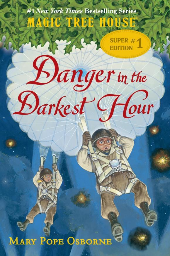 Magic Tree House Super Edition #1: Danger in the Darkest Hour mary pope osborne magic tree house 2 the knight at dawn full color edition