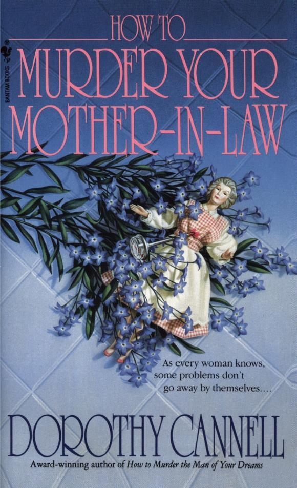 How to Murder Your Mother-In-Law how to murder the man of your dreams