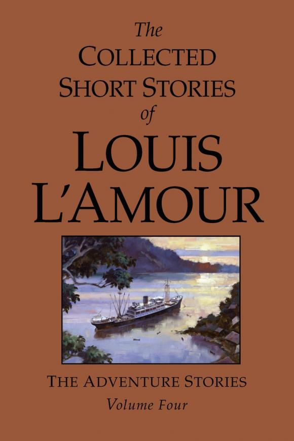 The Collected Short Stories of Louis L'Amour, Volume 4 the ninth life of louis drax