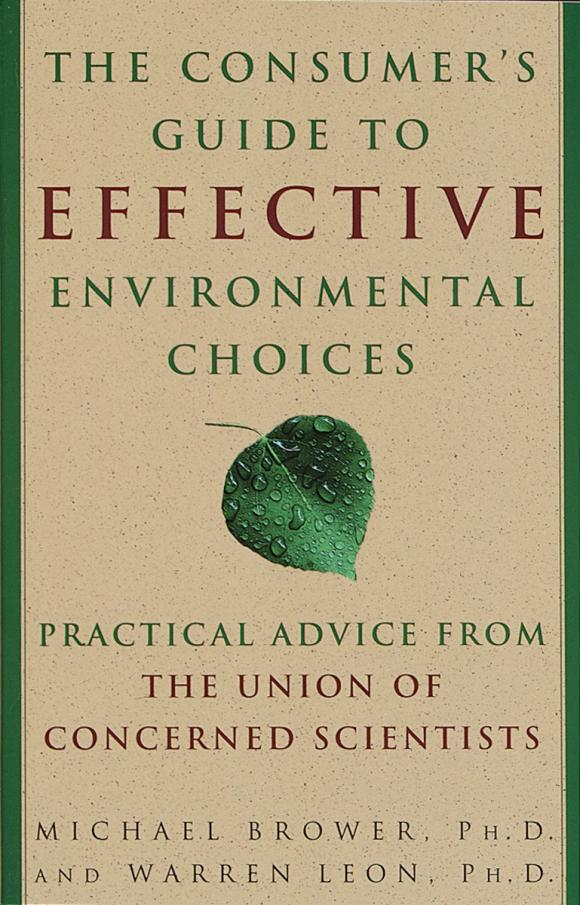 The Consumer's Guide to Effective Environmental Choices david buckham executive s guide to solvency ii