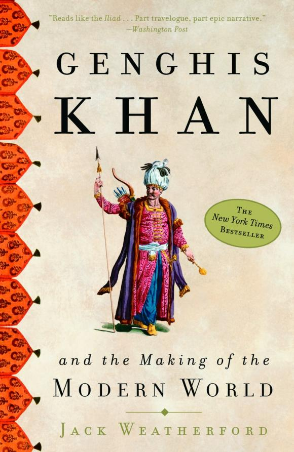 Genghis Khan and the Making of the Modern World heroin organized crime and the making of modern turkey