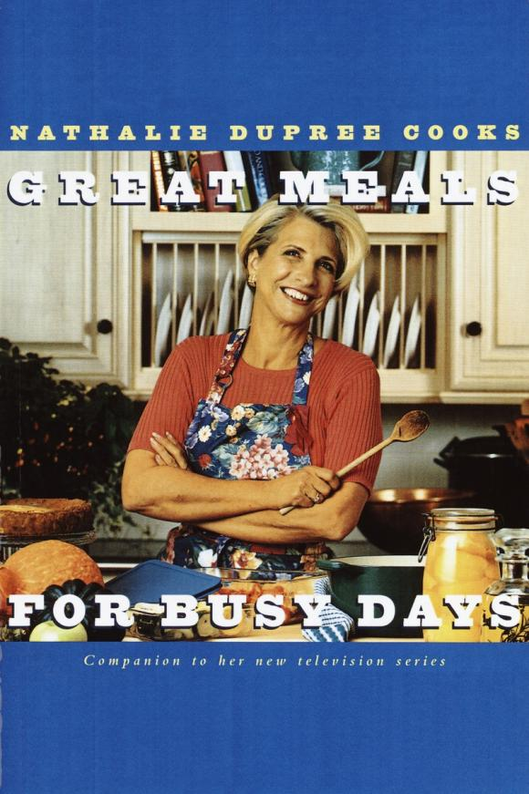 Nathalie Dupree Cooks Great Meals For Busy Days busy pandas