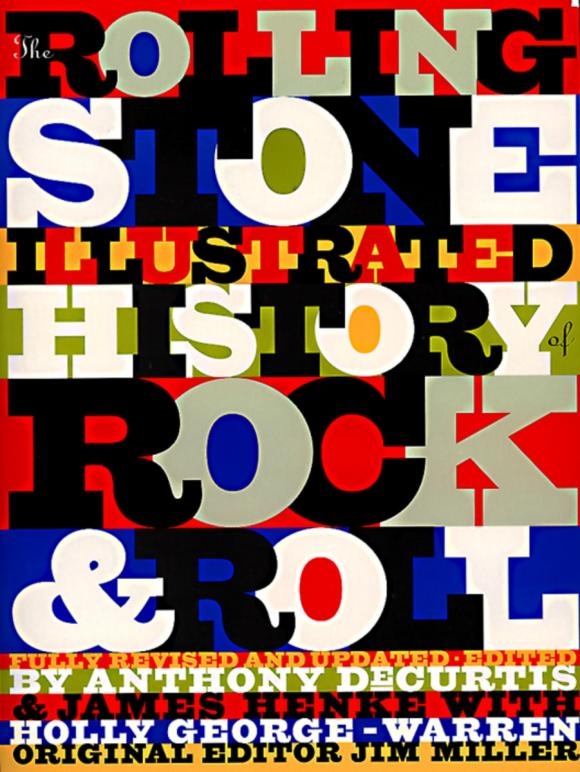 The Rolling Stone: Illustrated History of Rock and Roll: The Definitive History of the Most Important Artists And Their Music a history of western music 4e ise paper