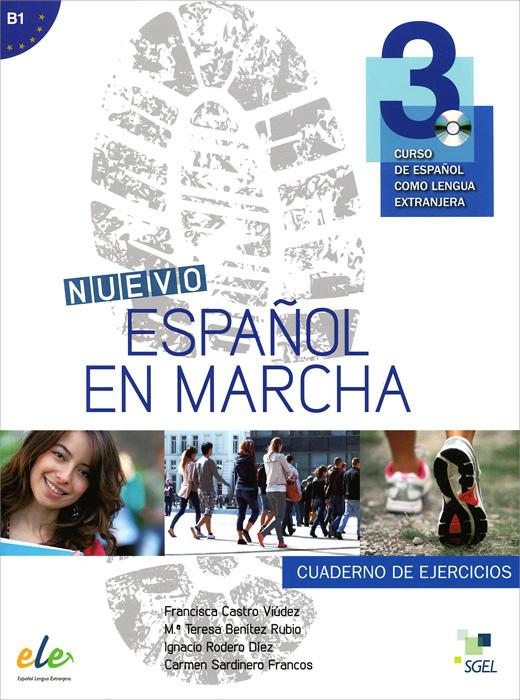 Nuevo espanol en marcha 3: Nivel B1: Cuaderno de ejercicios: (+ CD) club prisma libro del profesor metodo de espanol para jovenes a2 cd