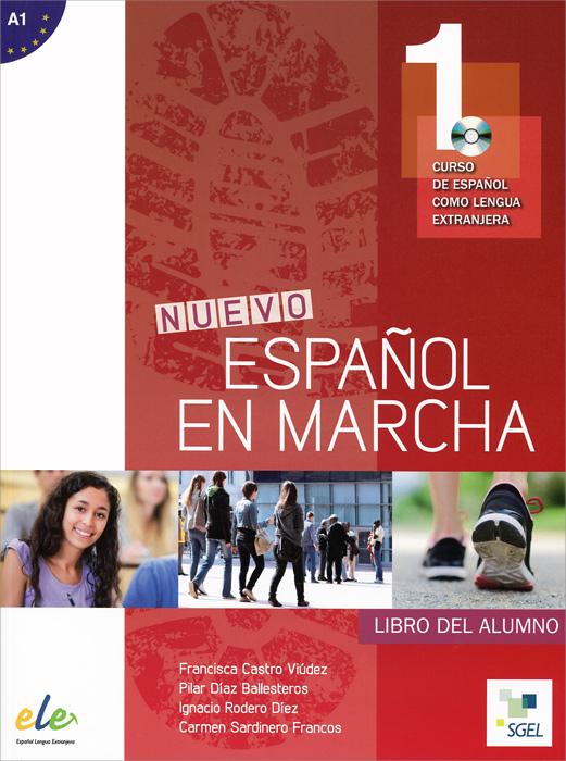 Nuevo espanol en marcha 1:Nivel A1: Libro del alumno (+ CD MP3) menschen a2 testtrainer mit cd