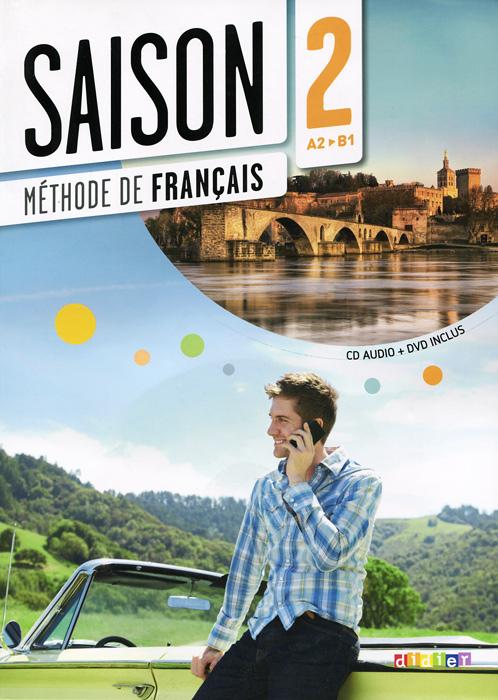 Saison 2: Livre A2-B1: Methode de Francais (+ CD-ROM, DVD-ROM) adosphere 4 livre de l eleve b1 cd page 8
