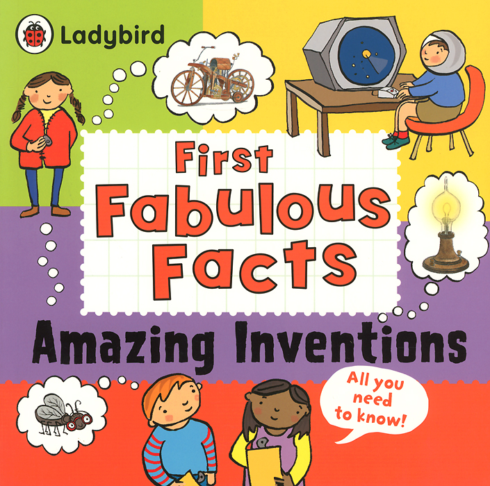 First Fabulous Facts: Amazing Inventions kenji kawakami 99 more unuseless japanese inventions