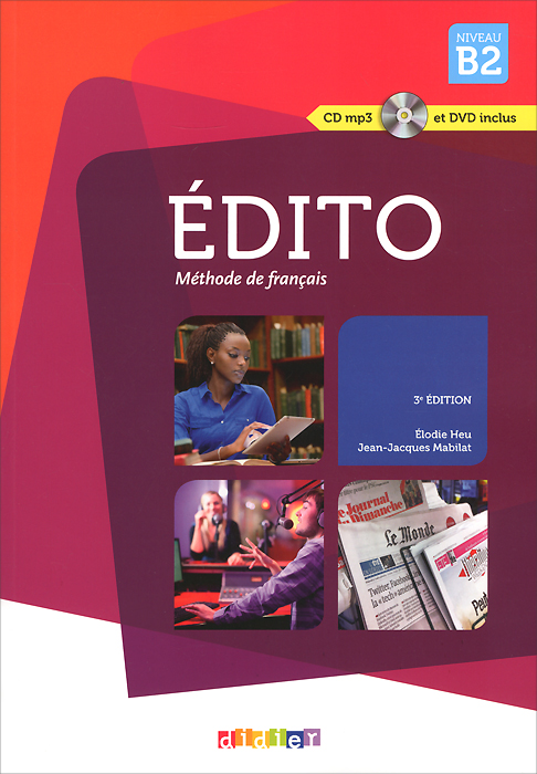 Edito: Methode de francais: Niveau B2 (+ CD, DVD) albert et folio halte aux voleurs cd audio mp3