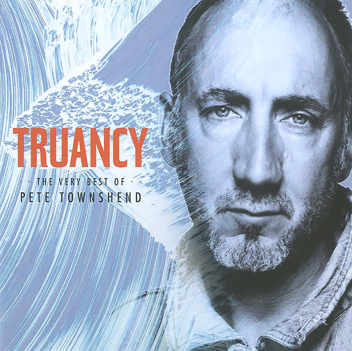 Пит Тауншенд Pete Townshend. Truancy. The Very Best Of Pete Townshend manual tampo printing machine tampo printing machine hand tampo printing machine