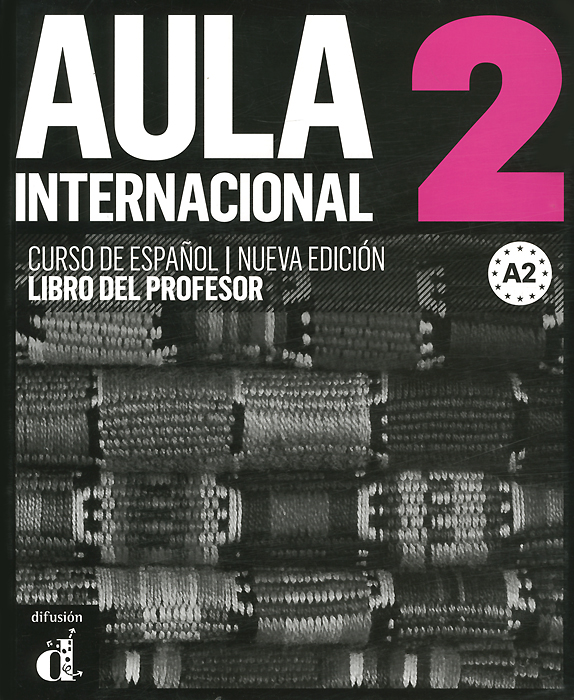 Aula Internacional 2: Libro del profesor A2 aprende gramatica y vocabulario a2