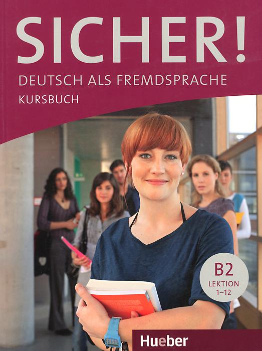 Sicher! B2: Kursbuch sicher b1 lehrerhandbuch