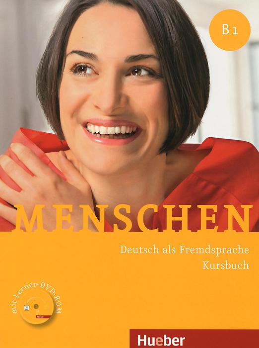 Menschen B1: Deutsch als Fremdsprache: Kursbuch (+ DVD-ROM) домкрат skyway 101631 реечный 48 3 5т 130 1070 мм