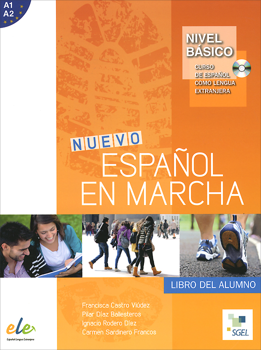 Nuevo espanol en marcha: Basico: Libro del alumno (+ CD) н а кондрашова espanol 7 libro del profesor испанский язык 7 класс книга для учителя