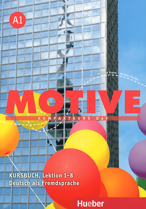 цена на Motive A1: Kompaktkurs DaF: Kursbuch Lektion 1-8