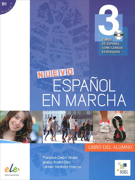 Nuevo Espanol en marcha B1: Libro del alumno (+ CD) club prisma libro del profesor metodo de espanol para jovenes a2 cd