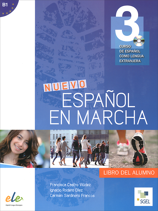 Nuevo Espanol en marcha B1: Libro del alumno (+ CD) н а кондрашова espanol 7 libro del profesor испанский язык 7 класс книга для учителя