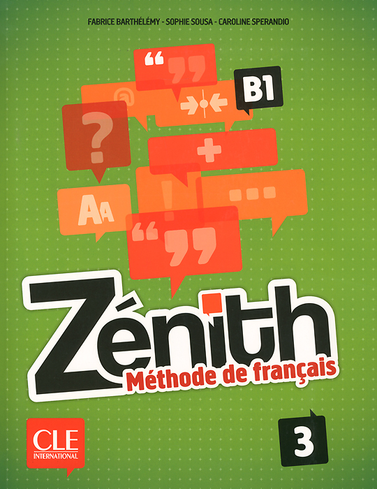 Zenith: Methode de francais 3: B1 (+ DVD) echo b1 2 methode de francais брошюра cd